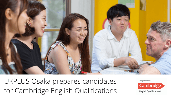 UKPLUS Osaka prepares candidates for Cambridge English Qualifications